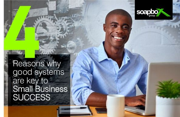 4 Reasons why systems are key to small business success