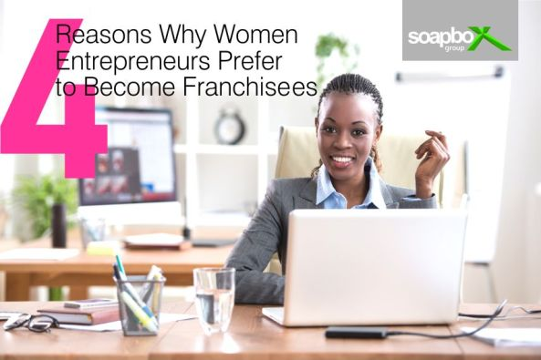 4 Reasons why women entrepreneurs prefer to become franchisees